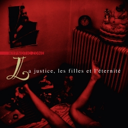 LA JUSTICE, LES FILLES ET L'TERNIT - Hypnotic Zone