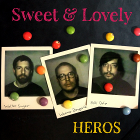 HEROS - Sweet & Lovely